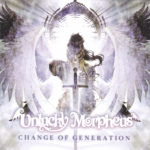 Unlucky Morpheus 「CHANGE OF GENERATION」